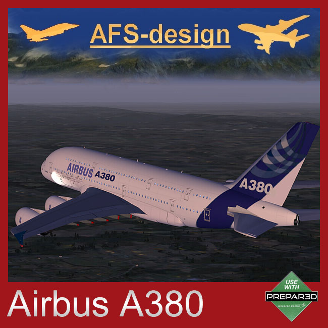AFS Design - Airbus A380 Family for P3D