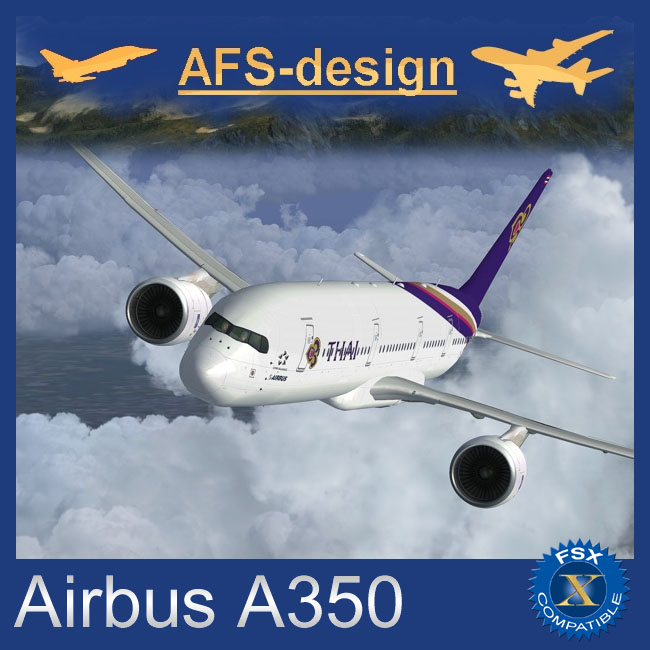 AFS Design – Airbus A350 Family v3 for FSX