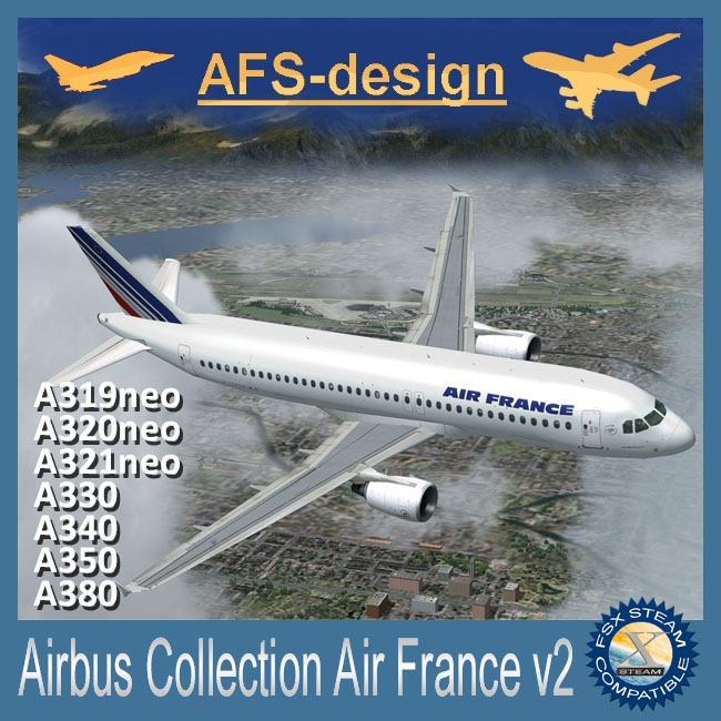 AFS Design – Airbus Collection – Air France V2 for FSX Steam only