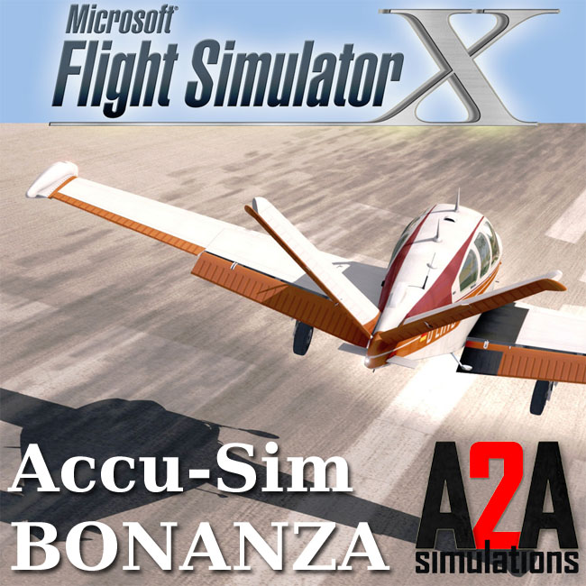 A2A Simulations - Accu-Sim Bonanza for FSX