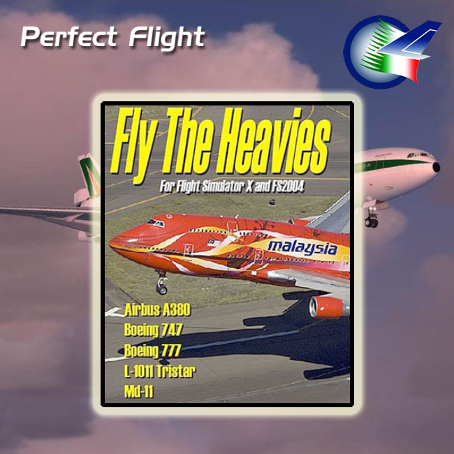 Perfect Flight – Fly the Heavies For FSX and FS2004