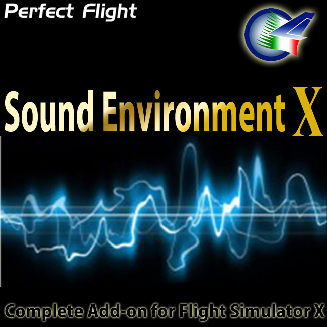Perfect Flight – Sound Environment X For FSX