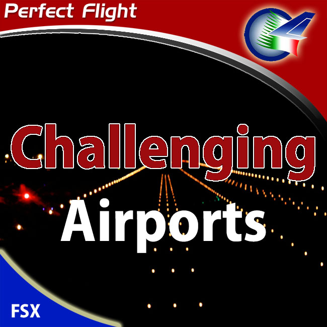 Perfect Flight – Challenging Airports Pack For FSX and FS2004