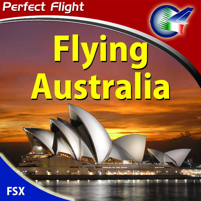 Perfect Flight – Flying Australia For FSX
