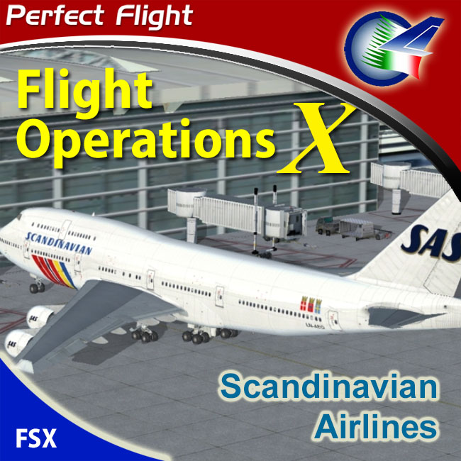 Perfect Flight – Flight Operations X – SAS Airlines For FSX