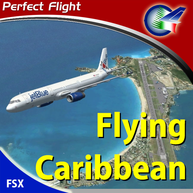 Perfect Flight – Flying Caribbean for FSX