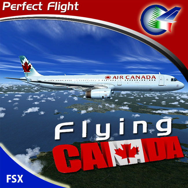 Perfect Flight – Flying Canada for FSX