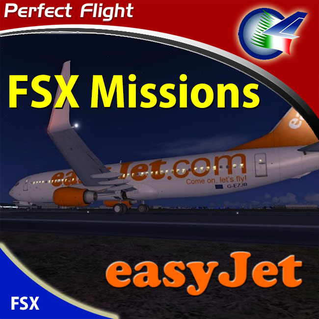 Perfect Flight - FSX Missions - easyJet For FSX and P3D