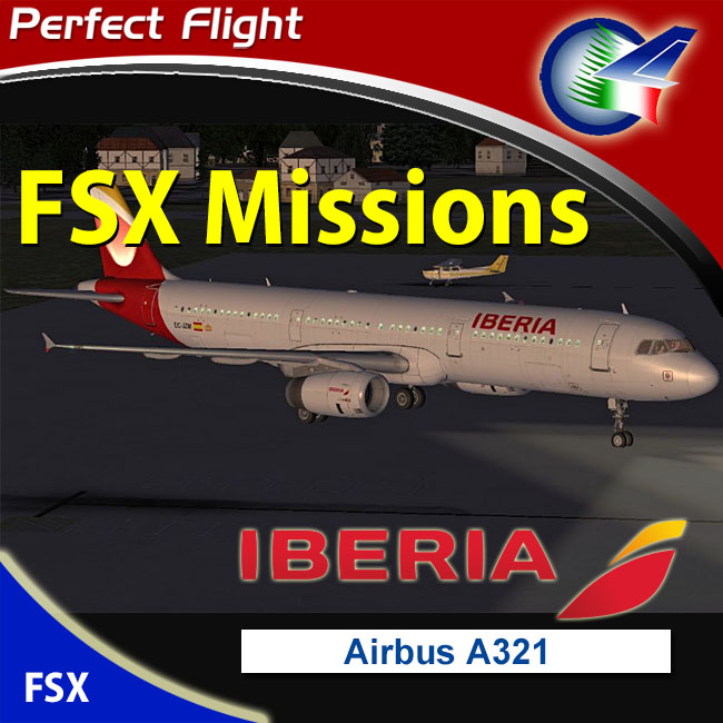 Perfect Flight – FSX Missions Iberia A321 for FSX and P3D