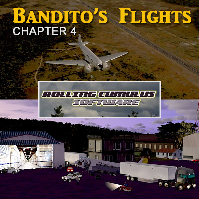 Rolling Cumulus - Banditos Missions Chapter 4 for FSX