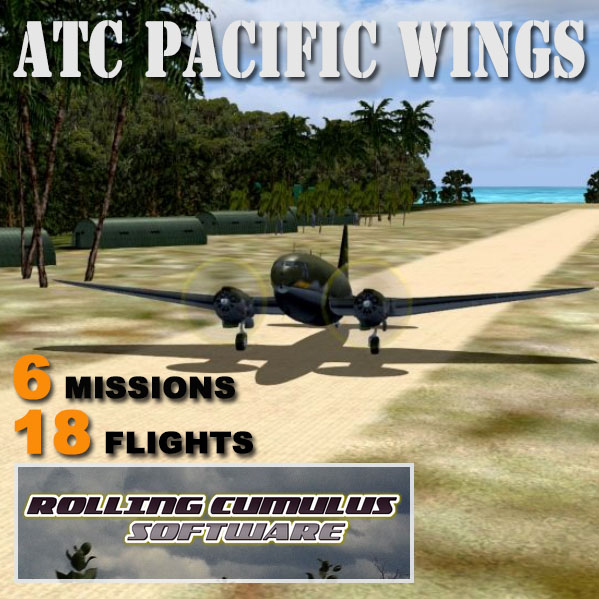 Rolling Cumulus - WW2 ATC Pacific Theater Missions for FSX