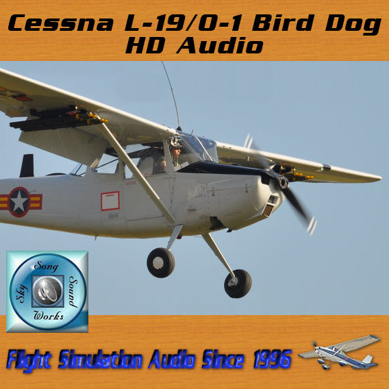 Skysong Soundworks – Cessna L-19/O-1 Bird Dog HD Audio for FSX