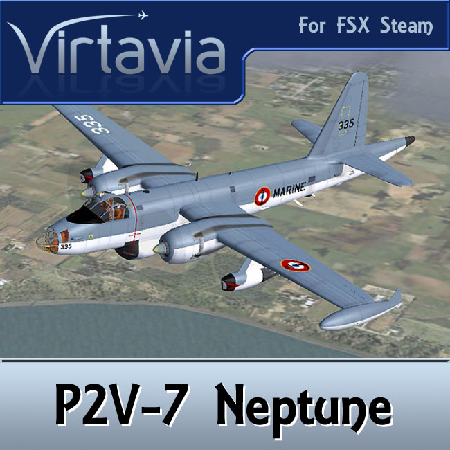 Virtavia - P2V-7 Neptune FSX Steam Edition Main Package